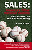 Sales, America's Other National Pastime, Dan L. Schoepf, 1595940138