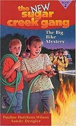 The Big Bike Mystery (New Sugar Creek Gang Books)