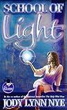 School of Light, Jody Lynn Nye, 0671578162