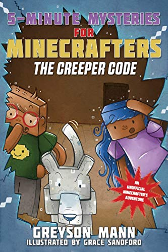The Creeper Code: 5-Minute Mysteries for Minecrafters (5-Minute Stories for Minecrafters)