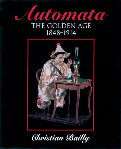 Automata: The Golden Age 1848-1914 PDF