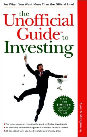 The Unofficial Guide to Investing