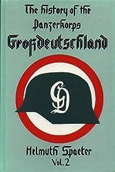 "The History of the Panzerkorps ""Grossdeutschland"": v. 2"