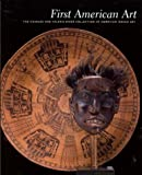 img - for First American Art: The Charles and Valerie Diker Collection of American Indian Art book / textbook / text book