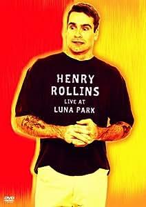 Henry Rollins: Live at Luna Park