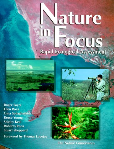 Nature in Focus: Rapid Ecological Assessment