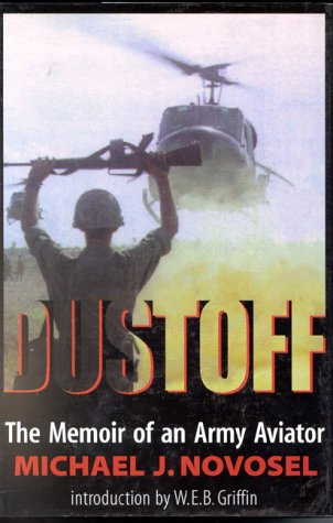Dustoff: The Memoir of an Army Aviator (Air Computer Compressed)