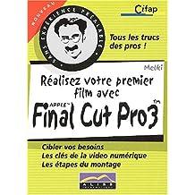 Réalisez votre premier film avec Apple Final Cut Pro 3