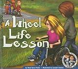 Wheel Life Lesson
