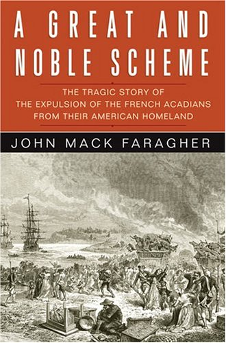 Cheap  A Great and Noble Scheme: The Tragic Story of the Expulsion of..