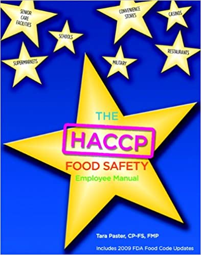 Haccp Food Safety Employee Manual: Tara Paster: 9780131391826