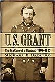 U.S. Grant, Michael B. Ballard, 0742543080