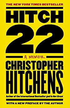 Hitch-22: A Memoir by [Hitchens, Christopher]