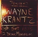 Two Drink Minimum by Wayne Krantz (2002-04-16)
