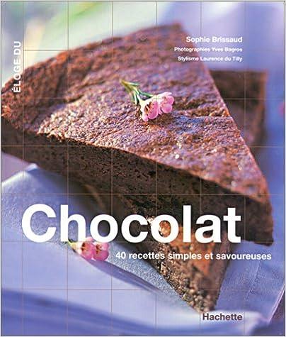 En ligne téléchargement gratuit Eloge Gourmand du chocolat pdf, epub ebook