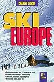 img - for SKI EUROPE 11TH ED-PB (SKI SNOWBOARD EUROPE) book / textbook / text book