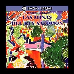Las Minas del Rey Salomon [The Mines of King Salomon] Audiobook