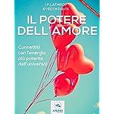 Il potere dell'amore (Italian Edition)