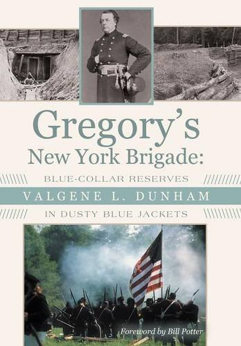 Gregory's New York Brigade: Blue-Collar Reserves in Dusty Blue Jackets pdf