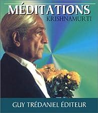 Méditations par Jiddu Krishnamurti