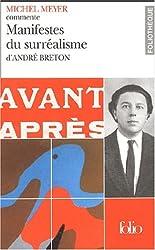 Manifestes du surréalisme d'André Breton (Essai et dossier)