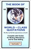 The Book of World-Class Quotations, Paul D. Kadavy, 0971551413