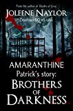 Patrick's Story: Brothers of Darkness (Amaranthine Book 0)