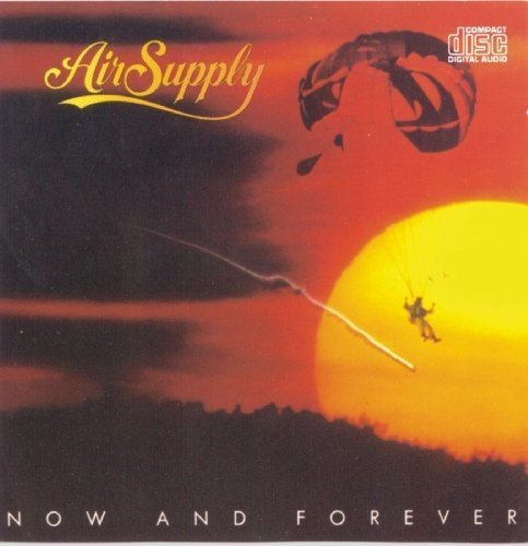 AIR SUPPLY - Now & Forever