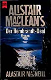 "Alistair MacLean's ""Der Rembrandt-Deal"": Roman (Heyne Allgemeine Reihe (01))"