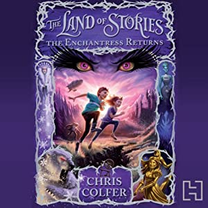 The Land of Stories: The Enchantress Returns | Livre audio