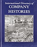 International Directory of Company Histories 9781558624863