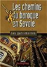 Les chemins du baroque en Savoie par Richard