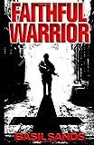 Faithful Warrior, Basil Sands, 1461127602