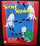 img - for Secret signing: Grades 1-3 (Sign Language activity book) book / textbook / text book