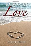 Discover True Love, Arthur Meintjes, 1470016354