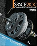 img - for Space 2100: To Mars and Beyond in the Century to Come book / textbook / text book