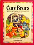 The Care Bears Battle the Freeze Machine, Arthur S. Rosenblatt, 0910313156