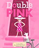 Double Pink, Kate Feiffer, 1442460334
