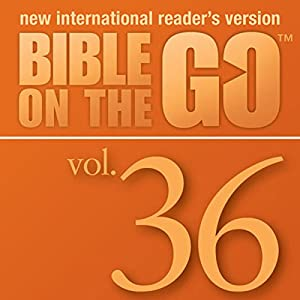 Bible on the Go, Vol. 36: The Twelve Disciples; Sermon on the Mount, Part 1 (Matthew 5-6, 10) Audiobook