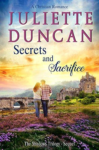 Secrets and Sacrifice: A Christian Romance (The Shadows Trilogy Book 4) cover