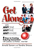 img - for Get Along with Anyone, Anytime, Anywhere!: 8 Keys to Creating Enduring Connections with Customers, Co-Workers, Even Kids! by Arnold Sanow (2007-09-01) book / textbook / text book