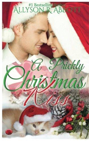 A Prickly Christmas Kiss (Volume 1) pdf