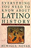 img - for Everything You Need To Know about Latino History: Revised Edtion book / textbook / text book