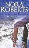 Le secret des fleurs, Tome 1 : Le dahlia bleu par Roberts
