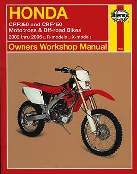 honda crf250 crf250x crf450 crf450r crf450x 2002 2006 haynes rh amazon co uk KBB 2006 Enduro 2006 CRF 450
