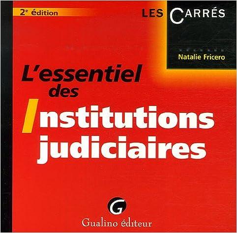 En ligne téléchargement gratuit L'essentiel des Institutions judiciaires pdf, epub ebook
