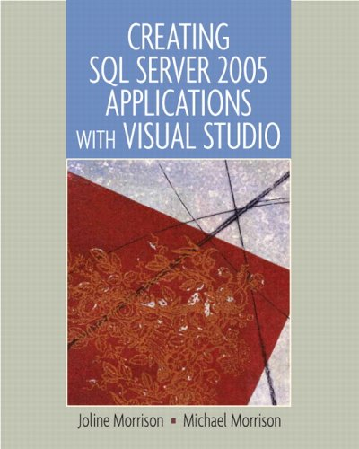 Creating SQL Server 2005 Applications with Visual Studio