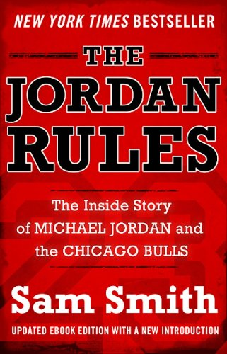 (The Jordan Rules: The Inside Story of Michael Jordan and the Chicago Bulls)