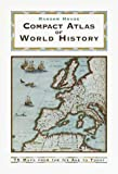 Random House Compact Atlas of World History, Geoffrey Parker, 0375705058