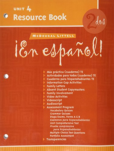 McDougal Littell ¡En Español!: Unit Resource Book Unit 4 Level 2 (Spanish Edition)